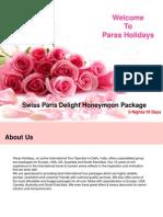 Swiss Paris Delight Honeymoon Package