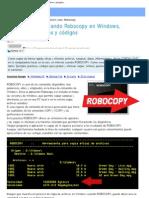 Usar El Comando Robocopy Para Hacer Copias en Windows, Ejemplos..