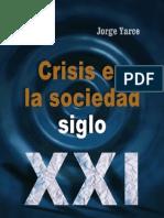 Crisis en la Sociedad Siglo XXI