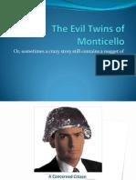 Monticello Sources