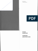 Peter Zumthor - Thinking Architecture