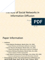 The Role of Social Network in Information Diffusion