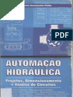 Automacao Hidraulica Projeto Dimensionamento e Analise de Circuitos Eng. Arivelto Bustamente Fialho.