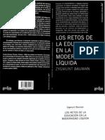 Zygmunt Bauman - Los Retos de La Educacion en La Modernidad Liquida