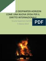 Il disastro Deepwater Horizon - una prima panoramica dei profili giuridici (F. Palazzi - F. Pierozzi)