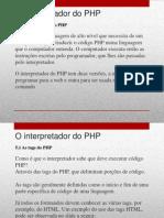 5 - O Interpretador Do PHP