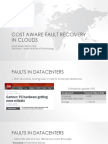 Cost Aware Fault Recovery in Clouds (IM 2013)