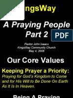 05-04-2008 a praying people - part 2