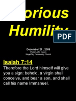 12-21-2008 glorious humility