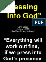 01-04-2009 pressing into god
