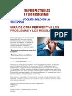 MIRA DE OTRA PERSPECTIVA LOS PROBLEMAS Y LOS RESOLVERAS