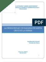 Inseguridad Ciudadana en Santa Cruz de La Sierra, Julio 2013