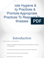 Topic 4 Promote Hygiene & Safety Practices & Promote Appropriate Practices to Respond to Illness