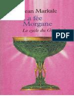 La Fee Morgane - Markale, Jean