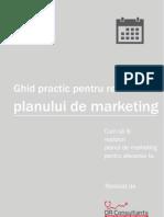 Ghid Practic Pentru Realizarea Unui Plan de Marketing
