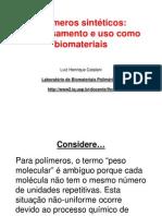 Polimeros Sinteticos Como Biomateriais Aula 3