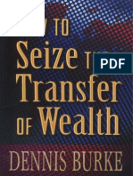 How to Seize the Transfer of Wealth - Dennis Burke