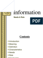 Information -- Needs and Role