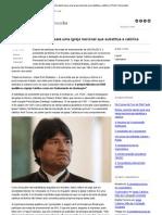 Bolívia_ caminho aberto para uma igreja nacional que substitua a católica _ Portal Conservador