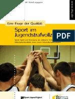 Eine Frage der Qualität - Sport im Jugendstrafvollzug