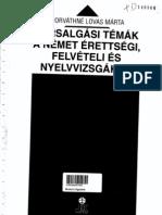 Társalgási témaák a német érettségi felv.i és nyelvvizs.