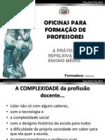 OFICINAS_A PRÁTICA REFELXIVA NO ENSINO MÉDIO