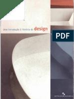 Uma Introdução à História do Design - Rafael Cardoso Denis HQ