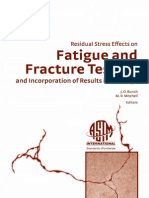 ASTM - Residual Stress Effects on Fatigue and Fracture Testing and Incorporation of Results Into Design 2007 - ASTM STP 1497