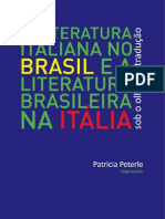 Patricia Peterle - A Literatura Italiana No Brasil e a Literatura Brasileira Na Italia