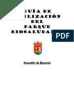 Parque Biosaludable Becerreaguia Utilizacion