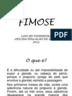 FIMOSE