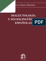 Dialectología y Sociolingüística españolas