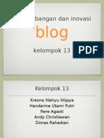 Perkembangan dan Inovasi Blog