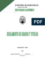 Reglamento Grados y Titulos UNH 2013 PROPUESTA Corregida