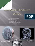 Alzheimer, Amnesia y Fobias