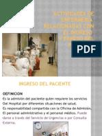 21678764 Actividades de Enfermeria Ingreso y Egreso Pte