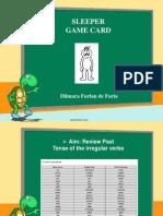 Dilmara-Sleeper Game Final