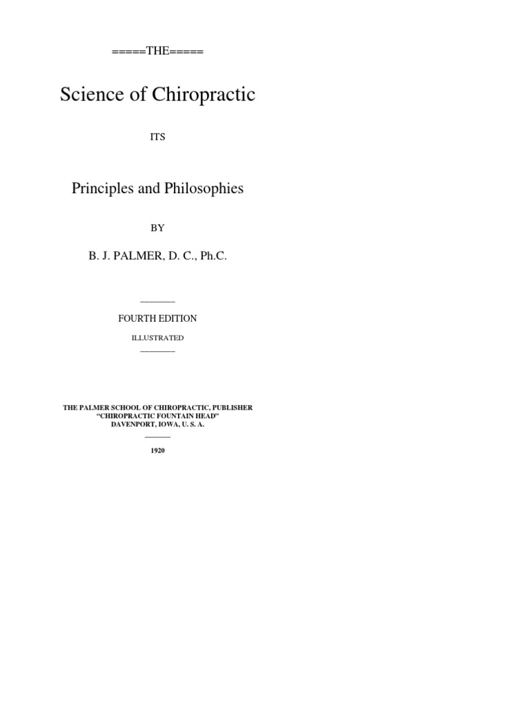 the science of chiropractic its principles and philosophies bj