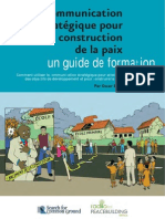 La communication stratégique pour la construction de la paix - un guide de formation (Radio for Peacebuilding Africa, SFCG – 2010)