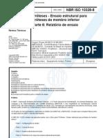 NBR ISO 10328 - Proteses - Ensaio Estrutural Para Proteses de Membro Inferior - Parte 8 Relatorio