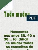 Tudo mudou em Portugal