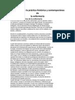 Descripción de la práctica histórica y contemporánea de