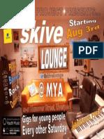 Skive Lounge @ MYA Flyer Aug '13