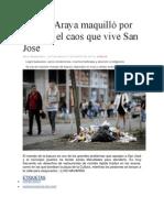 Johnny Araya maquilló por 22 años el caos que vive San José