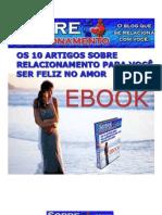 Ebook_ Os 10 artigos sobre relacionamento para você ser feliz no amor