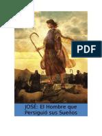 José - Persiguiendo el Sueño de DIOS