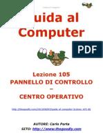 Guida al Computer - Lezione 105 - Pannello di Controllo - Centro Operativo
