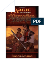 Magic The Gathering - Masquerade Cycle 1 - Mercadian Masques - {Lebaron, Francis} en español
