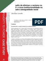 O desafio de eliminar o racismo no Brasil – a nova institucionalidade no combate à desigualdade racial