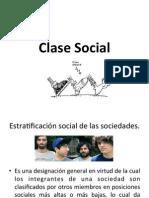 Clase Social, Familias